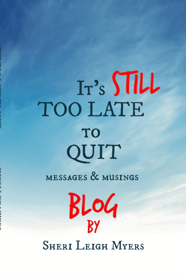 It's STILL Too Late to Quit