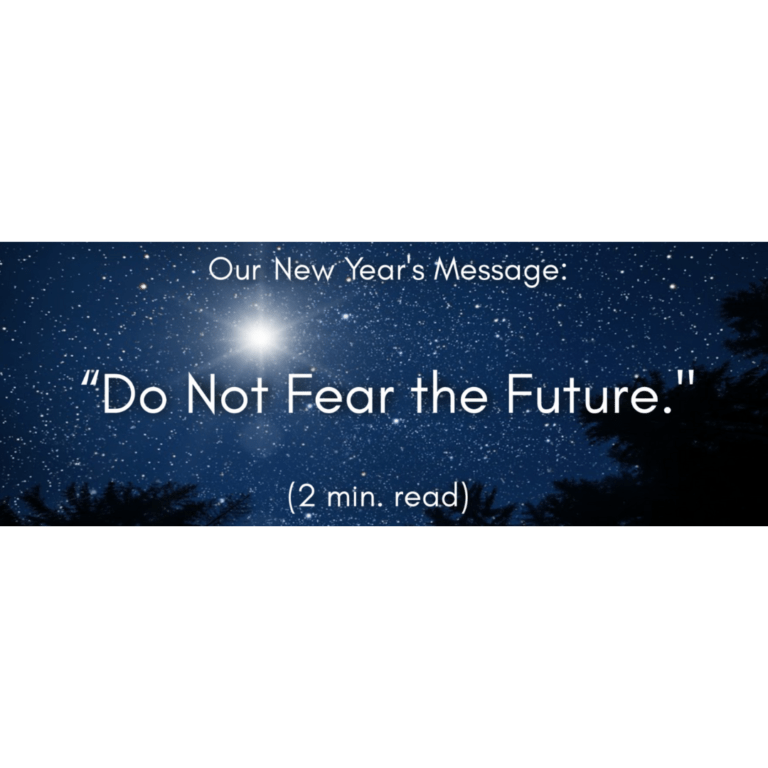 Do Not Fear The Future!